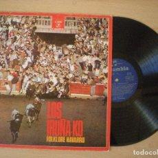 Discos de vinilo: LOS IRUÑA-KO FOLKLORE NAVARRO DIFICIL. VINILO EXCELENTE ESTADO. DIFÍCIL. Lote 103302895