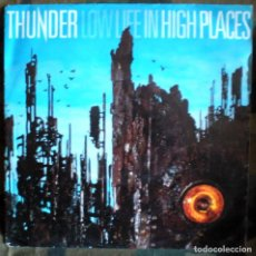 Discos de vinilo: THUNDER – LOW LIFE IN HIGH PLACES 1992 . Lote 103310335