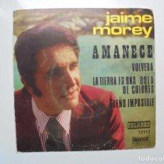 Discos de vinilo: JAIME MOREY ''AMANECE'' AÑO 1972 VINILO DE 7'' ES UN EPS 4 CANCIONES. Lote 103319519