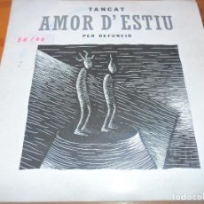 Discos de vinilo: TANCAT PER DEFUNCIO- AMOR D'ESTIU- DISCO PROMOCIONAL 1991. Lote 103320179