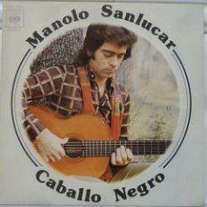 Discos de vinilo: MANOLO SANLUCAR - CABALLO NEGRO. Lote 103301439