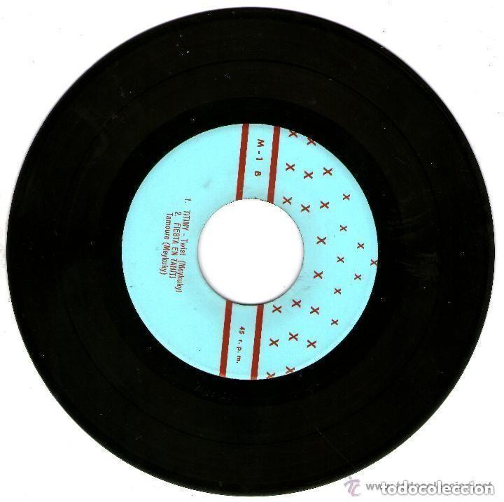 Discos de vinilo: MEYKUKI CALAMARES TWIST / TITIMY / FIESTA EN TAHITI - Foto 2 - 103362823