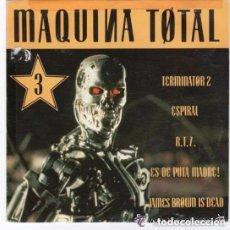 Discos de vinilo: MAQUINA TOTAL 3 - SINGLE PROMO, MAX MUSIC 1992. Lote 103370779