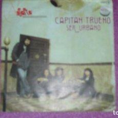 Discos de vinilo: ASFALTO. CAPITAN TRUENO SER URBANO SINGLE 1978 . Lote 103378095