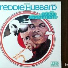 Discos de vinilo: FREDDIE HUBBARD -A SOUL EXPERIMENT- LP ATLANTIC USA. Lote 103381667