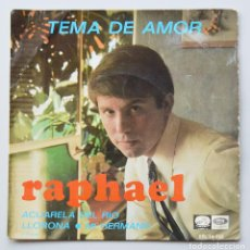 Discos de vinilo: RAPHAEL - ACUARELA DEL RIO - LLORONA - MI HERMANO. Lote 103383279