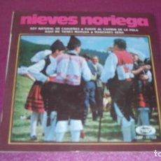 Discos de vinilo: NIEVES NORIEGA ASTURIAS SOY NATURAL DE CABUEÑES FUISTE AL CARMIN MARUXA SINGLE ASTURIAS. Lote 103410555