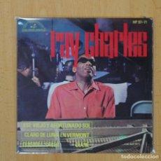 Discos de vinilo: RAY CHARLES - ESE VIEJO Y AFORTUNADO SOL + 3 - EP. Lote 103417420