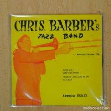 Discos de vinilo: CHRIS BARBER´S JAZZ BAND - TIGER RAG + 3 - EP. Lote 103417474
