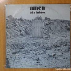 Discos de vinilo: JOHN LITTLETON - AMEN - LP. Lote 103420603