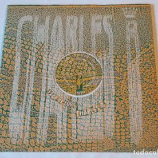 Discos de vinilo: CHARLES B - LACK OF LOVE - 1988. Lote 103449339