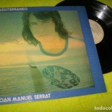 Discos de vinilo: JOAN MANUEL SERRAT - MEDITERRANEO ..LP DE NOVOLA .. 1ª EDICION DE 1971 - NLX 1031.G . Lote 103461527