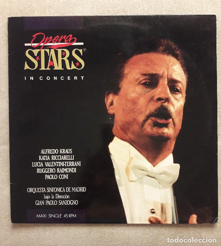 VINILO - MS - MAXISINGLE - OPERA STARS IN CONCERT. ORQUESTA SINFONICA DE MADRID. VER DESCRIPCION (Música - Discos de Vinilo - Maxi Singles - Clásica, Ópera, Zarzuela y Marchas)