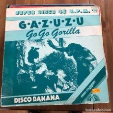 Discos de vinilo: GAZUZU - GO GO GORILLA - MAXISINGLE CFE 1983. Lote 103466371