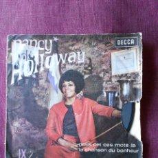 Discos de vinilo: NANCY HOLLOWAY SINGLE NOUS CET CES MOTS LA, DECCA 1967. Lote 103487631