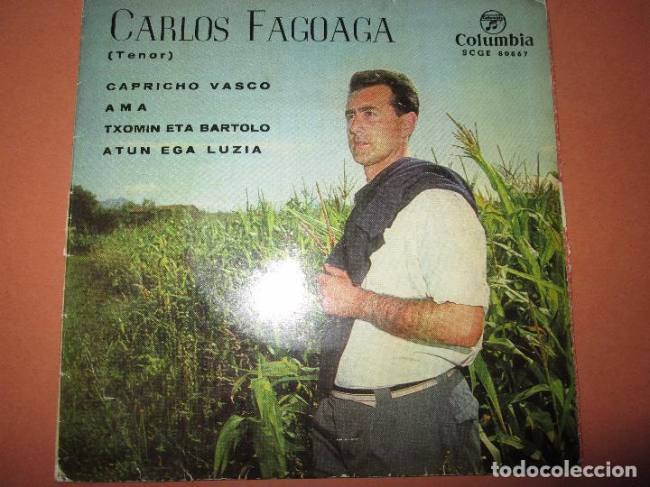 SINGLE-CARLOS FAGOAGA(TENOR)-1965-COLUMBIA-SCGE 80867-BUEN ESTADO-VER FOTOS (Música - Discos - Singles Vinilo - Clásica, Ópera, Zarzuela y Marchas)