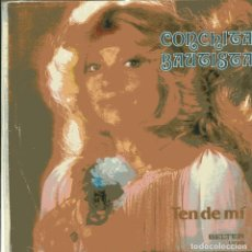 Discos de vinilo: CONCHITA BAUTISTA / TEN DE MI / SOLA TRTISTE Y SOLA (SINGLE 1980). Lote 103502875