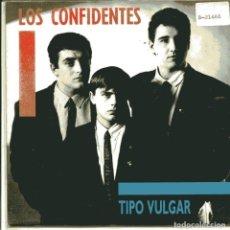 Discos de vinilo: LOS CONFIDENTES / TIPO VULGAR / ESTRELLA POR ESTRELLA (SINGLE 1990). Lote 103503455