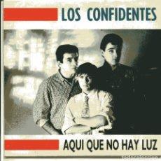Discos de vinilo: LOS CONFIDENTES / AQUI NO HAY LUZ / ANA (SINGLE 1990). Lote 103503635