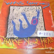 Discos de vinilo: WAS (NOT WAS) - SHAKE YOUR HEAD/ BLEW UO THE UNITED STATES. Lote 103509883