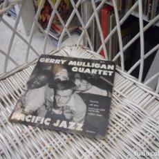 Discos de vinilo: GERRY MULLIGAN QUARTET– GERRY MULLIGAN QUARTET.SINGLE EP ORIGINAL USA 1952.SELLO PACIFIC JAZZ. Lote 103515755