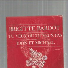 Discos de vinilo: BRIGITTE BARDOT TU VEUX. Lote 103526263