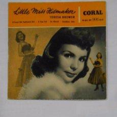 Discos de vinilo: LITTLE MISS HITMAKER. TERESA BREWER. A SWEET OLD FASHIONED GIRL. TEAR FELL. TDKDS9. Lote 103527319