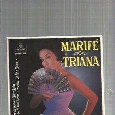 Discos de vinilo: MARIFE DE TRIANA PUENTE. Lote 103528643