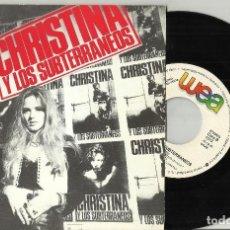 Discos de vinil: CHRISTINA Y LOS SUBTERRANEOS SINGLE PROMOCIONAL 1000 PEDAZOS 1992 EN PERFECTO ESTADO. Lote 103541483