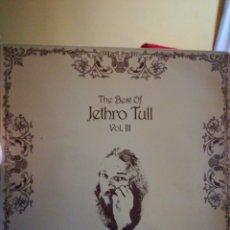 Discos de vinilo: THE BEST OF JETHRO TULL VOL. III. Lote 103543728