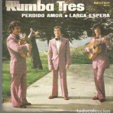 Discos de vinilo: RUMBA TRES SINGLE SELLO BELTER EDITADO EN ESPAÑA AÑO 1972. Lote 103545815