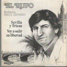 Discos de vinilo: EL RUFO SINGLE SELLO BELTER EDITADO EN ESPAÑA AÑO 1981 GUITARRA: PACO CEPERO. Lote 103545903