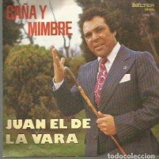 Discos de vinilo: JUAN EL DE LA VARA SINGLE SELLO BELTER EDITADO EN ESPAÑA AÑO 1978 GUITARRA: REMOLINO HIJO. Lote 103546011