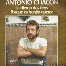 Discos de vinilo: ANTONIO CHACON SINGLE SELLO OLIVO EDITADO EN ESPAÑA AÑO 1978 GUITARRA: PACO CEPERO. Lote 103546075
