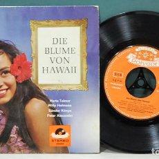 Discos de vinilo: DIE BLUME VON HAWAII. POLYDOR 1963. SINGLE. Lote 103565943