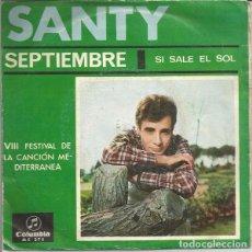 Discos de vinilo: SANTY ?– SEPTIEMBRE - SINGLE SPAIN 1966. Lote 103627571