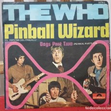 Discos de vinilo: THE WHO - PINBALL WIZARD- SINGLE - ESPAÑA - MUY RARO - VER DESCRIPCION - PETE TOWNSHEND. Lote 103631987