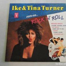 Discos de vinilo: IKE & TINA TURNER - ESTO ES ROCK 'N' ROLL VOL.9 LP. Lote 103636259