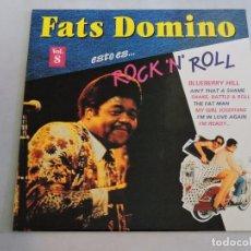 Discos de vinilo: FATS DOMINO - ESTO ES ROCK 'N' ROLL VOL.8 LP. Lote 103636495