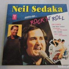 Discos de vinilo: NEIL SEDAKA - ESTO ES ROCK 'N' ROLL VOL.7 LP. Lote 103636607