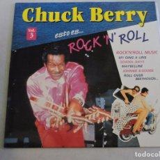 Discos de vinilo: CHUCK BERRY - ESTO ES ROCK 'N' ROLL VOL.3 LP. Lote 103639411
