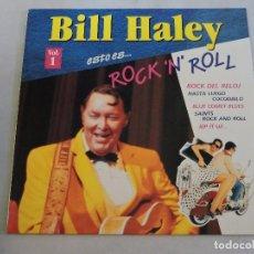Discos de vinilo: BILL HALEY - ESTO ES ROCK 'N' ROLL VOL.1 LP. Lote 103639567
