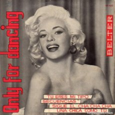 Discos de vinilo: ONLY FOR DANCING - ORQUESTA MIRASOL, EP, TU ERES MI TIPO + 3, AÑO 1961. Lote 103666255