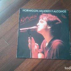 Discos de vinilo: RAMONCIN- HORMIGON,MUJERES Y ALCOHOL + 2 TEMAS.MAXI. Lote 103684863