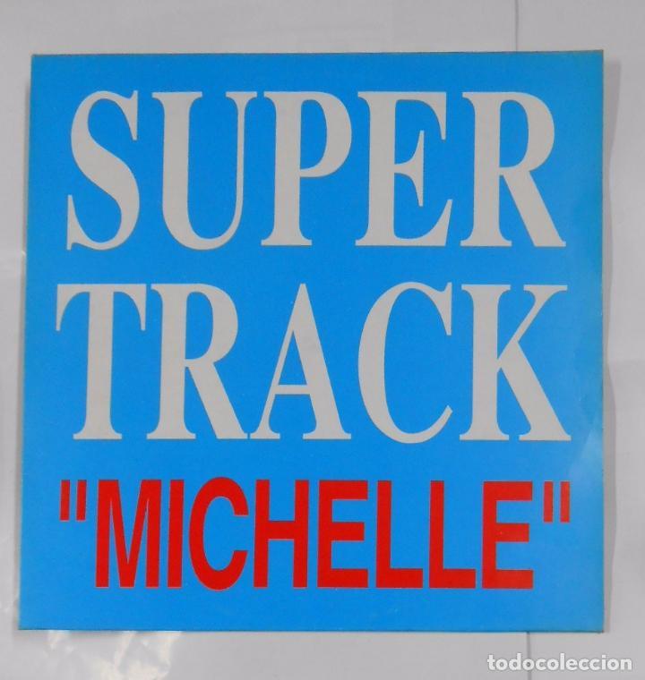 SUPER TRACK AND DJ. COMPANY. MICHELLE. MAXI SINGLE. TDKDA21 (Música - Discos de Vinilo - Maxi Singles - Disco y Dance)