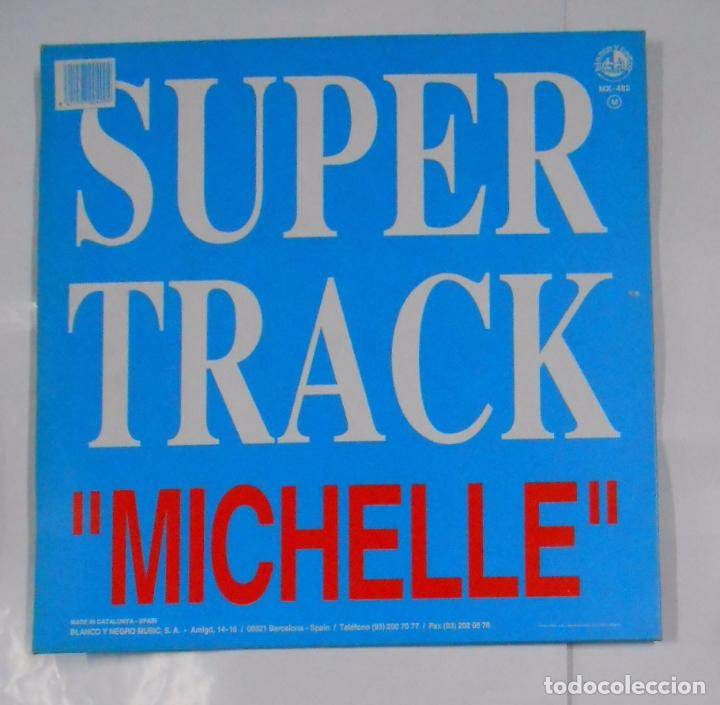 Discos de vinilo: SUPER TRACK AND DJ. COMPANY. MICHELLE. MAXI SINGLE. TDKDA21 - Foto 2 - 103709823