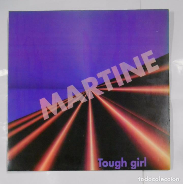 MARTINE. TOUGH GIRL. MAXI SINGLE. TDKDA21 (Música - Discos de Vinilo - Maxi Singles - Disco y Dance)
