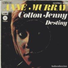 Discos de vinilo: ANNE MURRAY / COTTON JENNY + 1 (SINGLE PROMO 1972). Lote 103714355