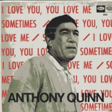Discos de vinilo: ANTHONY QUINN / I LOVE YOU, YOU LOVE ME + 1 (SINGLE 1967). Lote 103714627