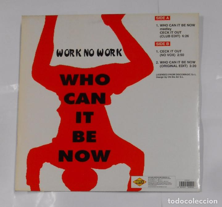 Discos de vinilo: WHO CAN IT BE NOW WORK. WORK NO WORK. TDKDA21 - Foto 2 - 103714759